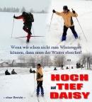 Hoch auf Tief Daisy, viel Schnee und Wintereinbruch in der Lausitz