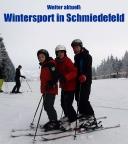 Wintersport in Schmiedefeld, mit Frederik und Christiane Selle
