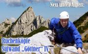 Ruchenköpfe Südwand Göttner IV - neu unter Alpen